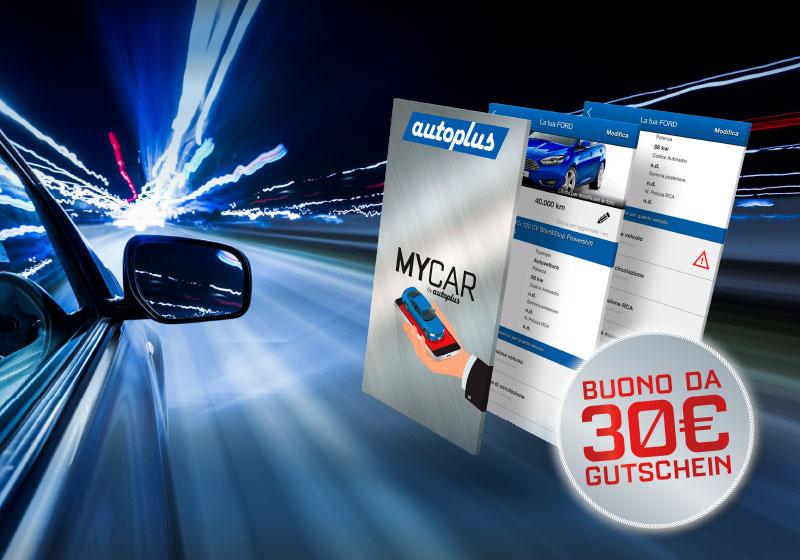 Mycar by Autoplus App: Bequeme Tools für Ihr Auto. Eine App mit allen Fälligkeiten für Führerschein, Revision, Auto-Angebote etc. Service von Autoplus Bozen Südtirol. Gutschein zu 30 Euro